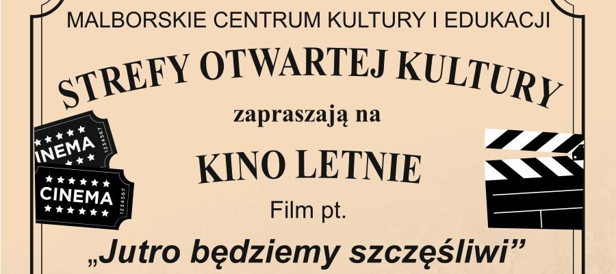Strefy Otwartej Kultury – Kino Letnie