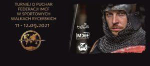 Turniej o Puchar Federacji IMCF w Sportowych Walkach Rycerskich @ Trybuny miejskie