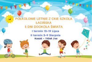 Półkolonie letnie z CKiE Szkoła Łacińska. @ CKiE Szkoła Łacińska