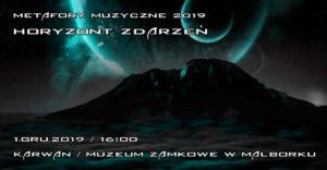 Horyzont Zdarzeń - Metafory Muzyczne 2019