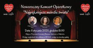 """Noworoczny Koncert Operetkowy """"Najpiękniejsze Melodie Świata"""" @ Muzeum Zamkowe - Karwan"""