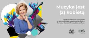 Muzyka jest (z) kobietą @  Muzeum Zamkowe w Malborku