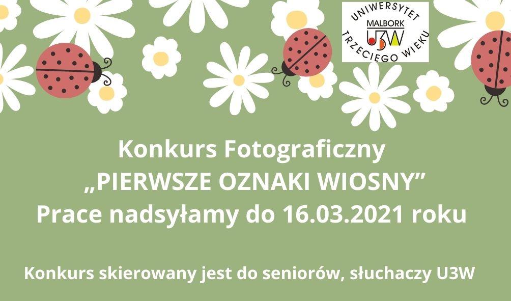 """Konkursu Fotograficznego pt._ """"PIERWSZE OZNAKI WIOSNY"""""""