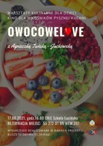 Owocowelove @ CKiE Szkoła Łacińska