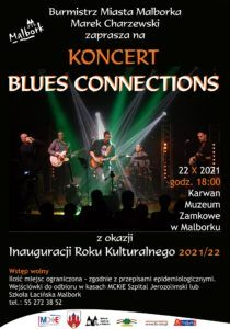 Koncert Blues Connection na Inaugurację Roku Kulturalnego 2021/2022 @ KARWAN - MUZEUM ZAMKOWE
